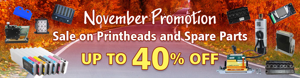 November Promotion on Printheads and Spare Parts